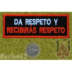Parche stick, da respeto y recibirás respeto