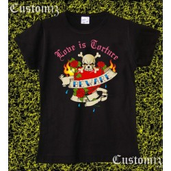 Camiseta mujer, Love is torture